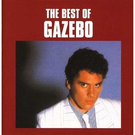 best of the best of gazebo gazebo mp3 buy tracklist