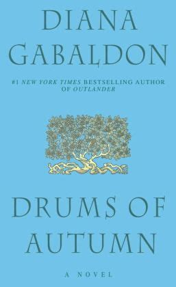 the drums of autumn drums of autumn outlander series 4 by diana gabaldon