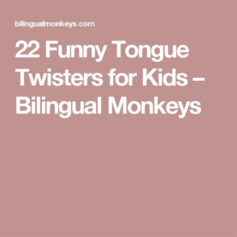 best tongue twisters 25 best ideas about tongue twisters on