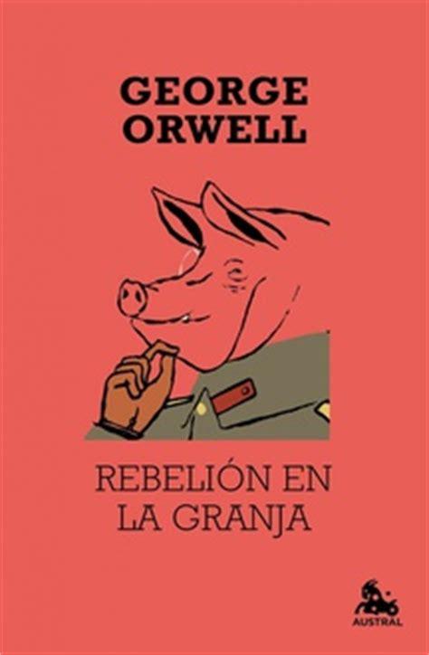 libro rebelion en la granja frases de quot rebeli 243 n en la granja quot frases libro mundi