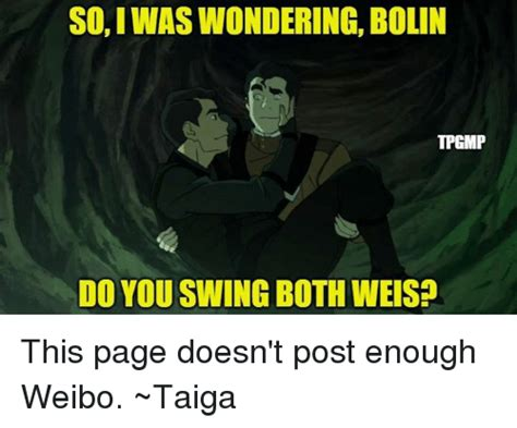 do you swing so i was wondering bolin tpgimp do you swing both weis