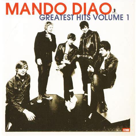 Mando Top greatest hits volume 1 mando diao mp3 buy tracklist