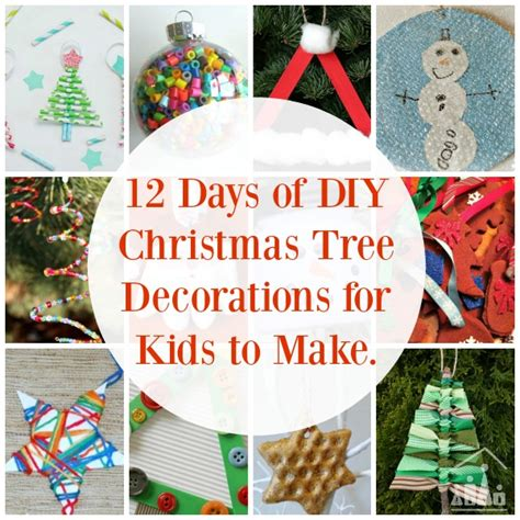 christmas decorations for children to make at home have a christmas tree you can be proud of crafty kids