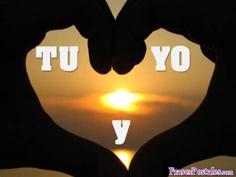 imagenes tu y yo orando frases de amor que digan tu y yo