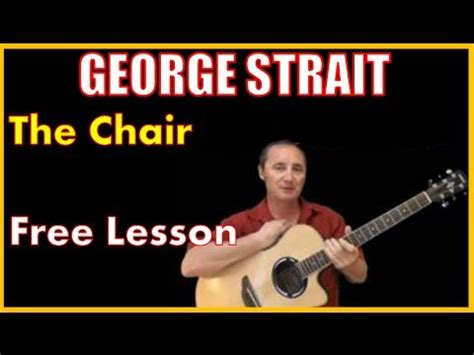 how to play the chair by george strait