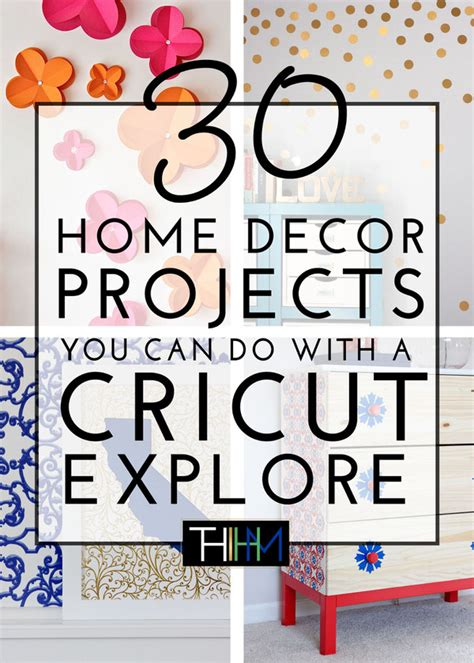 cricut home decor ideas 30 home decor projects you can make with a cricut explore