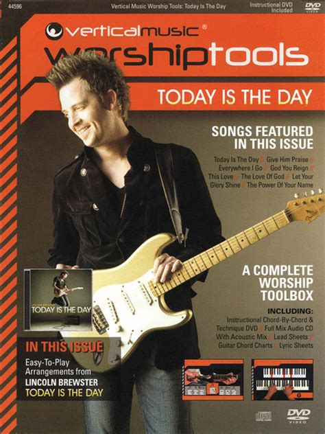 lincoln brewster lyrics lincoln brewster today is the day sheet by lincoln