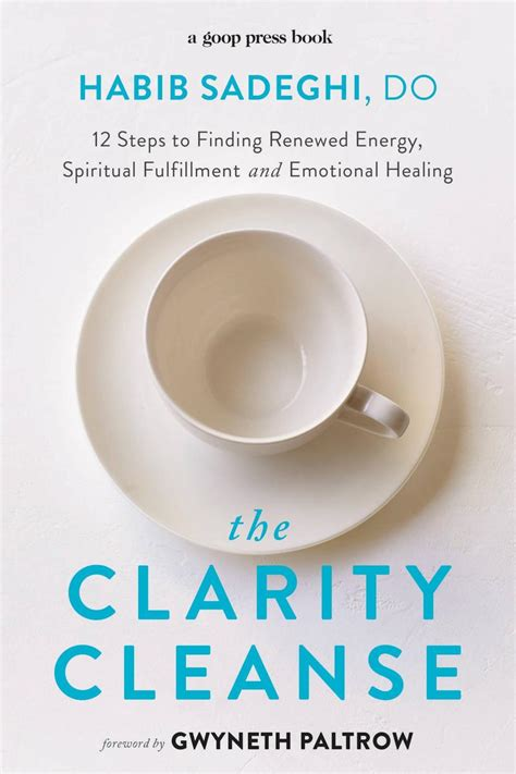 the clarity cleanse 12 steps to finding renewed energy