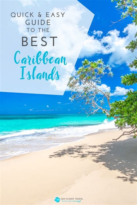 quick  easy guide    caribbean islands easy planet travel