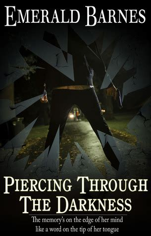 piercing through the darkness by emerald barnes reviews