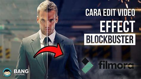 tutorial filmora cara menggunakannya cara edit video blockbuster wondershare filmora tutorial