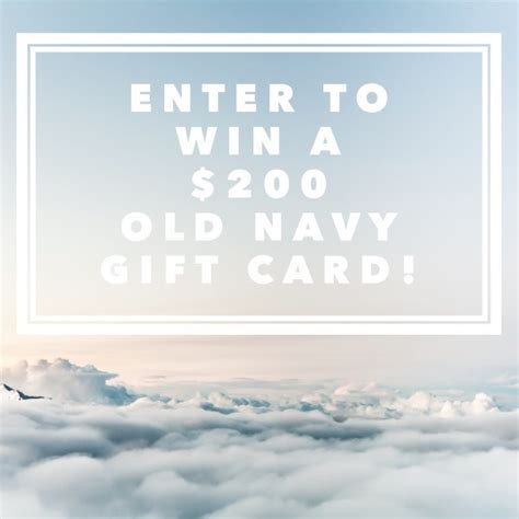 Old Navy Email Gift Card - 200 old navy gift card giveaway ends 7 9