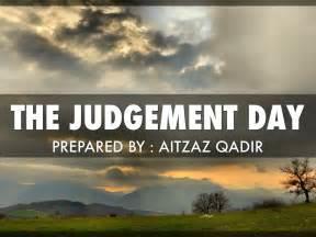 The Judgment the judgement day by aitzaz qadir
