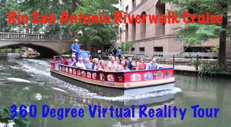 san antonio boat tour san antonio riverwalk boat tour in 360 degree virtual