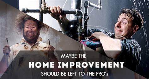 home improvement best left for the pros ais auto insurance