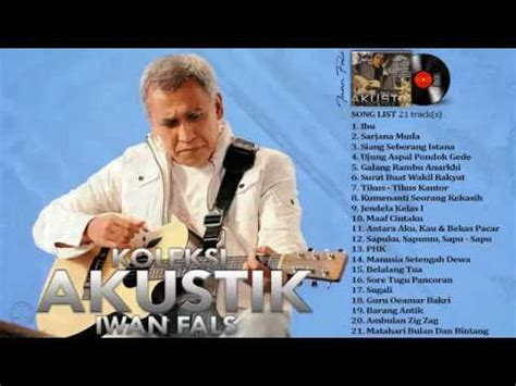 download mp3 iwan fals ujung jalan pondok gede download iwan fals full album koleksi akustik full lirik