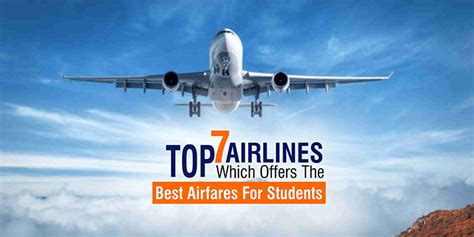 best airline offers top 7 airlines which offers the best airfares for students
