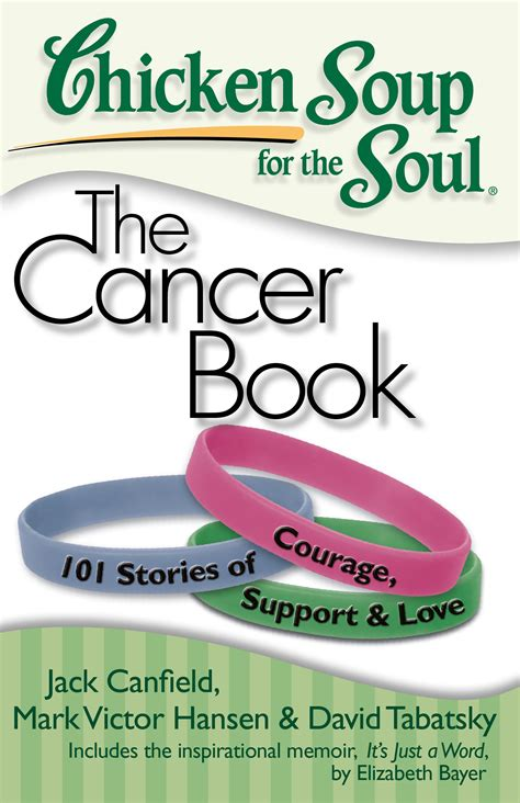 a cancer books chicken soup for the soul the cancer book book by