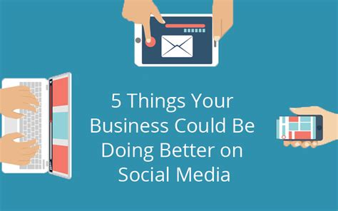 This Could Be Social by 5 Things Your Business Could Be Doing Better On Social