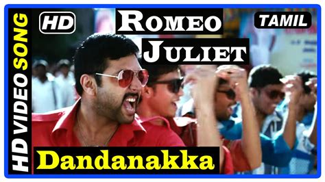 romeo and juliet tamil theme music romeo juliet tamil movie songs dandanakka song jayam