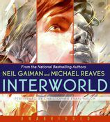 Interworld Neil Gaiman interworld cd by neil gaiman michael reaves christopher evan welch audio compact disc