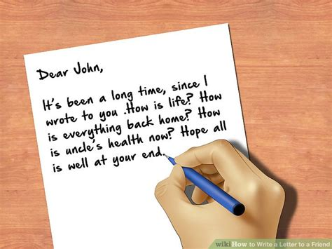 writing a letter how to write a letter to a friend with pictures wikihow