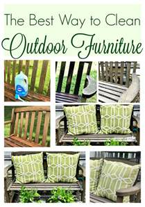 best way to clean patio furniture the best way to clean outdoor furniture farmhouse 1820
