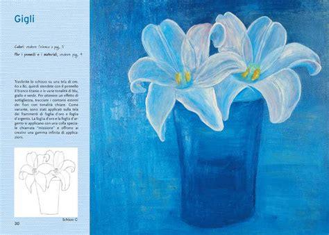 dipingere fiori ad olio dipingere con i colori ad olio motivi floreali giunti