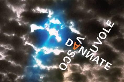 ascoltare vasco vasco ascolta dannate nuvole il nuovo singolo