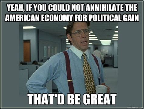 Office Space Yeah Meme - political memes office space lumbergh meme american