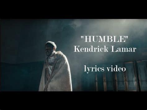 kendrick lamar humble kendrick lamar humble lyrics youtube
