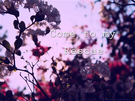 how to a rescue to come come to my rescue by bickhamsarah on deviantart
