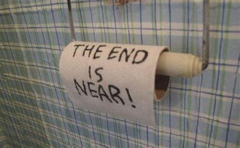 toilet paper funny the end is near funny toilet paper picture