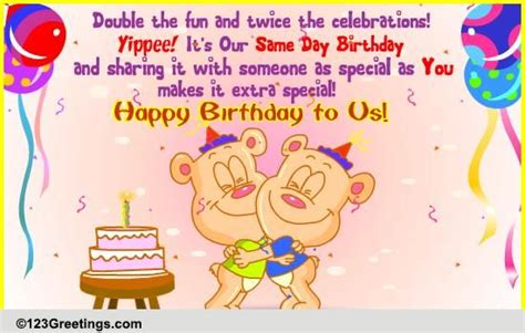 Wedding Anniversary And Birthday Same Day by On Our Same Day Birthday Free Specials Ecards Greeting