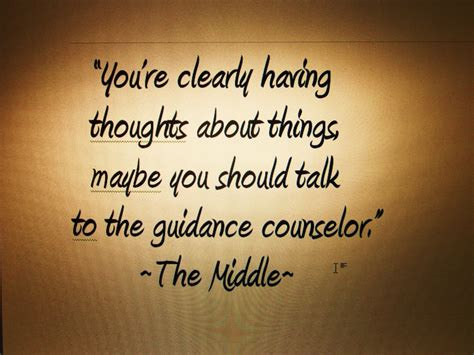 school counselor quotes quotes about guidance counselors quotesgram