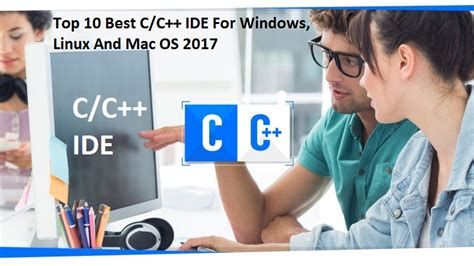 best c ide linux top 10 best c c ide for windows linux and mac os 2018
