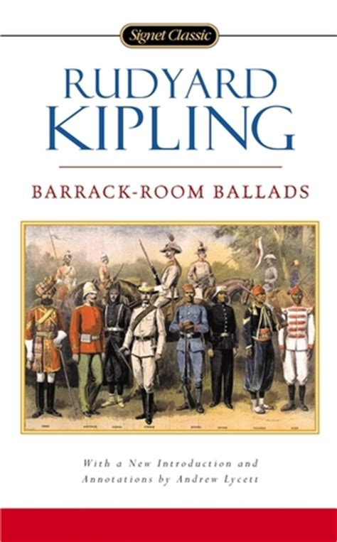 barrack room ballads barrack room ballads by rudyard kipling reviews discussion bookclubs lists