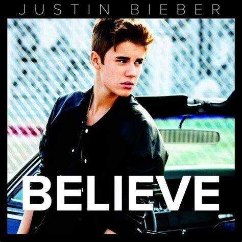 justin bieber believe song list wiki justin biebers believe wikipedia justin bieber believe 2