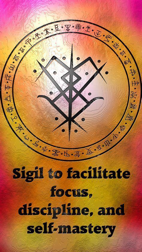 sigil  facilitate focus discipline   mastery