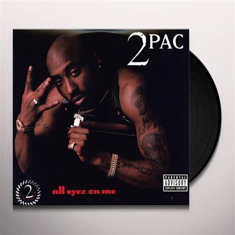 Tupac Records Tupac All Eyez On Me Vinyl Record