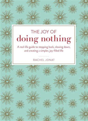 the of doing nothing a real guide to stepping