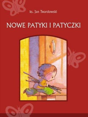nowe patyki  patyczki ks jan twardowski