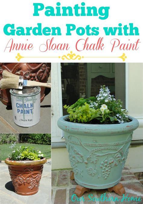 chalkboard paint ideas garden painting garden pots with sloan chalk paint our