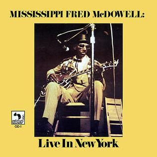 live new york live in new york fred mcdowell album