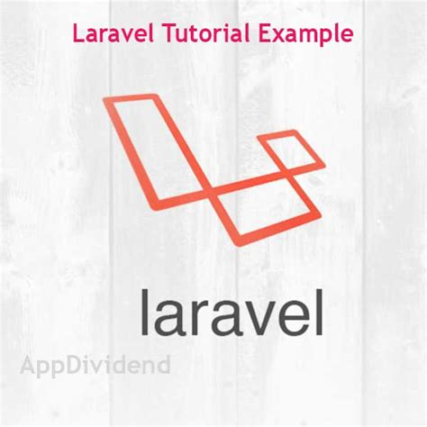laravel tutorial advanced laravel tutorial exle from scratch laravel vuejs
