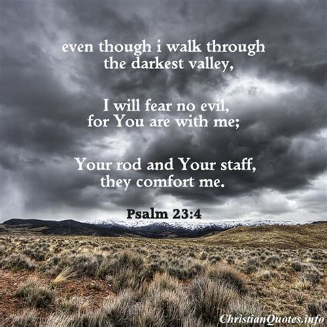 psalm for comfort psalm 23 4 bible verse darkest valley christianquotes info