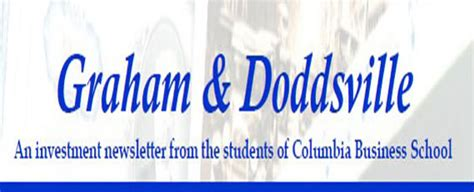 Columbia Executive Mba Value Investing by Newsletters The Heilbrunn Center For Graham Dodd Investing