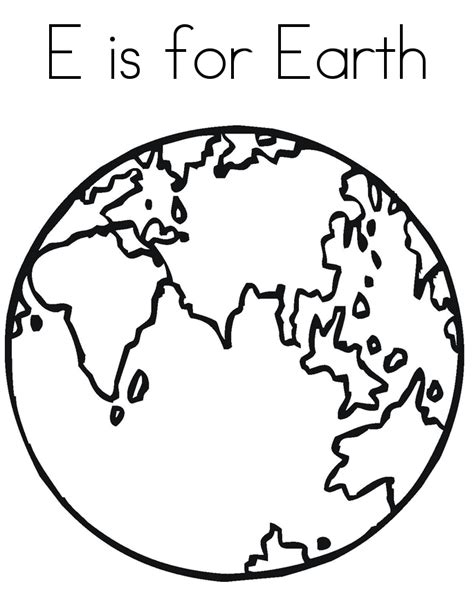 E Is For Earth Coloring Pages For Kids To Print Out Earth Coloring Pages