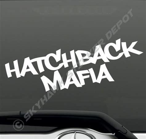 jdm honda sticker details about hatchback mafia vinyl bumper sticker decal