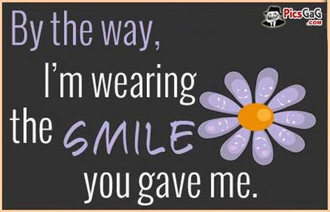You Make Me Smile Meme - wear a smile quote picture this happy quote make smile